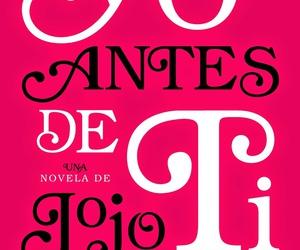 book, yo antes de ti, and jojo moyes image