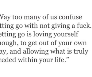 quote, letting go, and life image