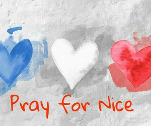 pray for france, pray fornice, and france+nice+peace+ image