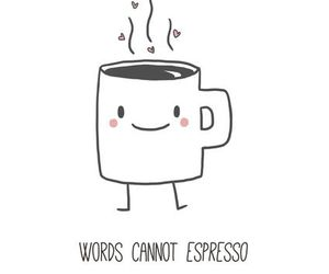 espresso, coffee, and quotes image