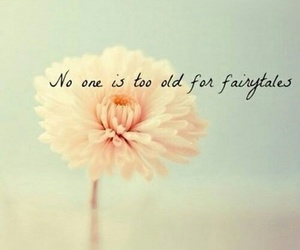 flowers, fairytale, and quotes image