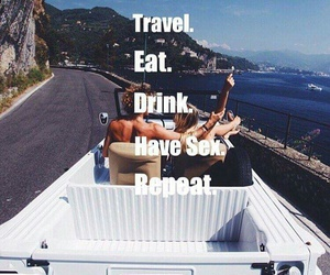 drink, eat, and sex image
