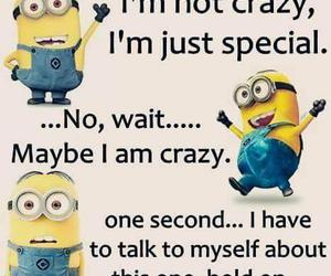 crazy, minion, and quotes image