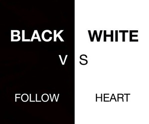 white, black, and follow image