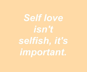 quotes, self love, and important image