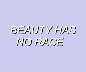 beauty, quotes, and race image