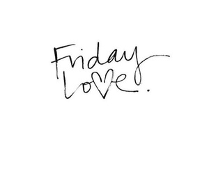 text and love friday image