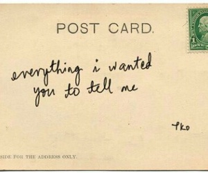 everything, postcard, and tell image