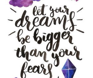 Dream, fear, and quote image