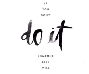 quotes, do it, and motivation image