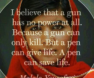 gun, quotes, and malala yousafzai image