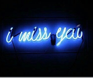 blue, miss you, and neon image