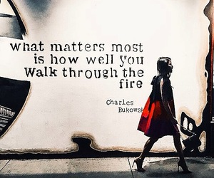 fire, walk, and qoutes image