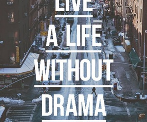quote, life, and drama image