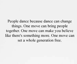 dance, quote, and people image
