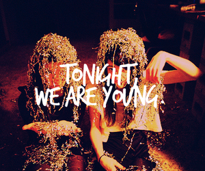 we are young, party, and quote image