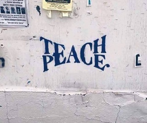 peace, teach, and quotes image
