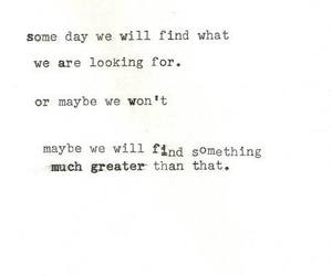 find, some day, and hope image
