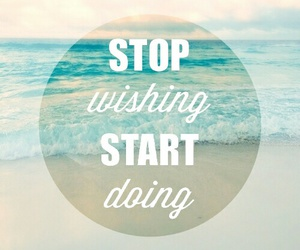 quote, stop, and summer image