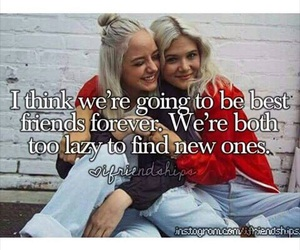 friends, quote, and ​bestfriend image