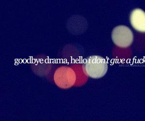 drama, goodbye, and fuck image