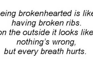 broken, brokenhearted, and quote image