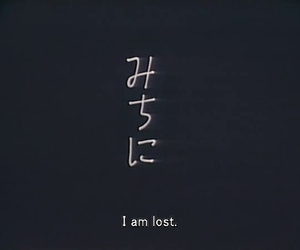 lost, quote, and grunge image