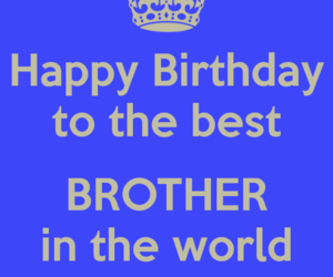 brother, family, and happy birthday image