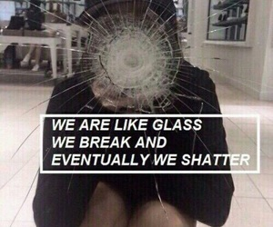quotes, glass, and grunge image