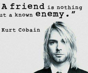 kurt cobain, quotes, and friends image