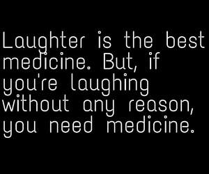 laughing, madness, and medicine image