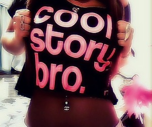 cool, cool story bro, and pink image