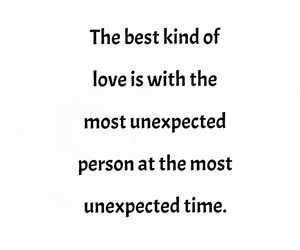 quote, unexpected, and love image