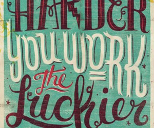 quotes, lucky, and work image