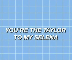 grid, selena gomez, and Taylor Swift image