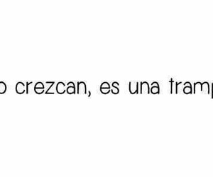 frases, trampa, and crecer image