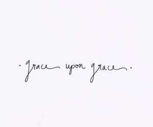 grace, quotes, and words image