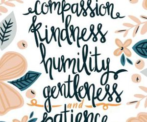 compassion, faith, and kindness image