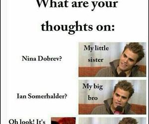 paul wesley, Nina Dobrev, and ian somerhalder image