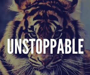 unstoppable and tiger image