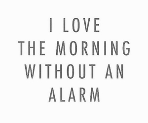 alarm, morning, and quotes image
