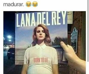 memes, ️lana del rey, and Risa image
