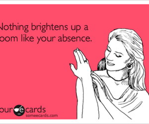 absence, confession, and ecards image