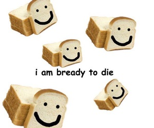 meme, funny, and bread image