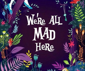alice in wonderland, mad, and alice image