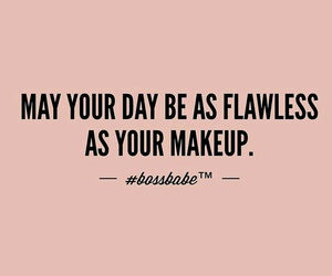 makeup, quotes, and flawless image