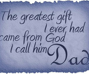 dad, happy fathers day, and fathers day quotes image
