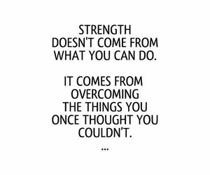 quotes, strength, and life image