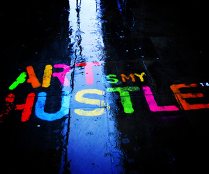 art, hustle, and rain image