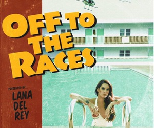 lana del rey, born to die, and off to the races image
